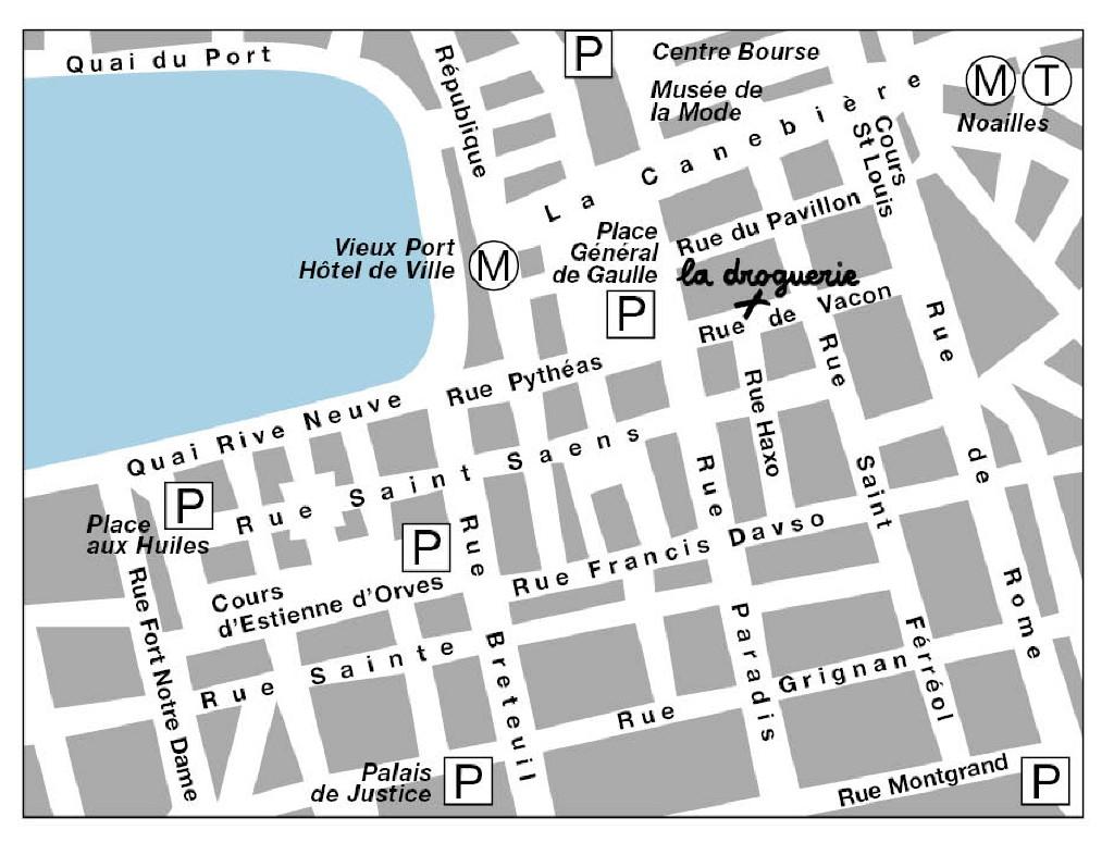 La Droguerie à Marseille - Plan