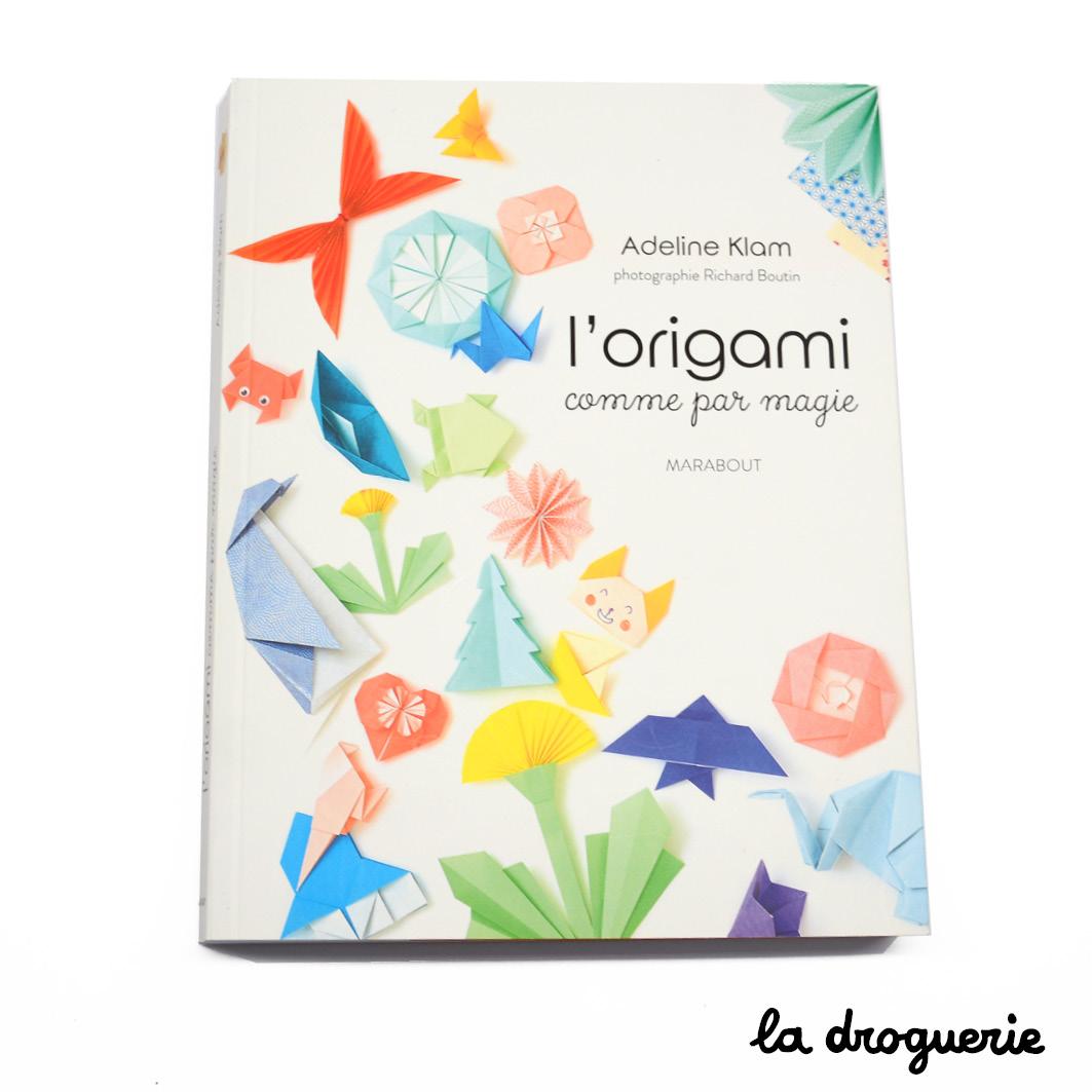 Le Livre L Origami Comme Par Magie